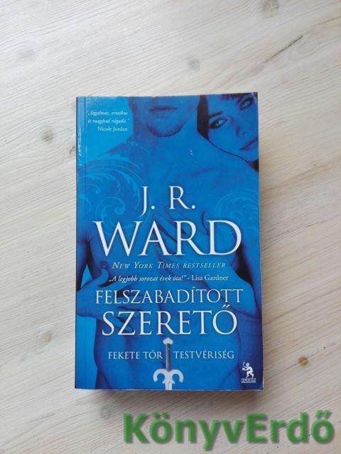 J. R. Ward: Felszabadított szerető