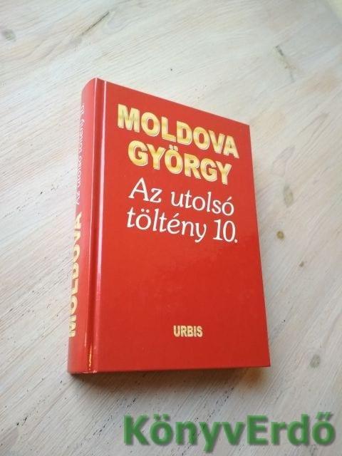 Moldova György: Az utolsó töltény 10.