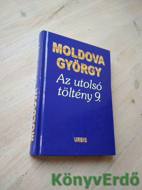 Moldova György: Az utolsó töltény 9.