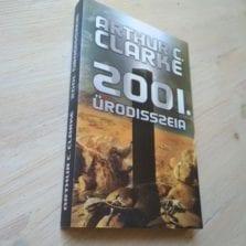 Arthur C. Clarke: 2001 / Űrodisszeia