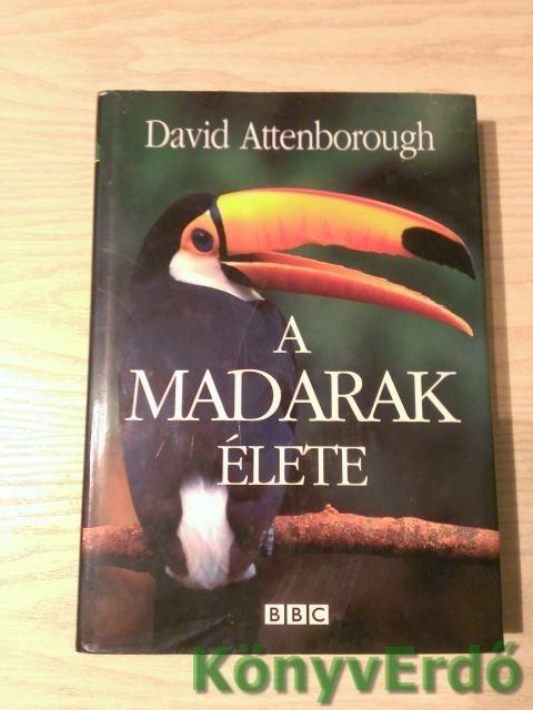 David Attenborough: A madarak élete