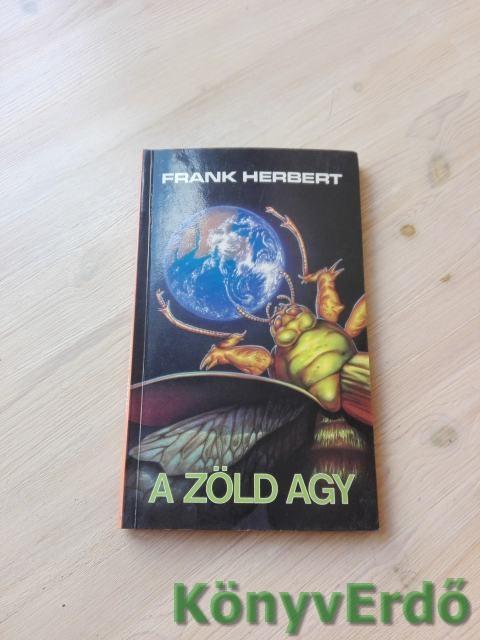 Frank Herbert: A zöld agy