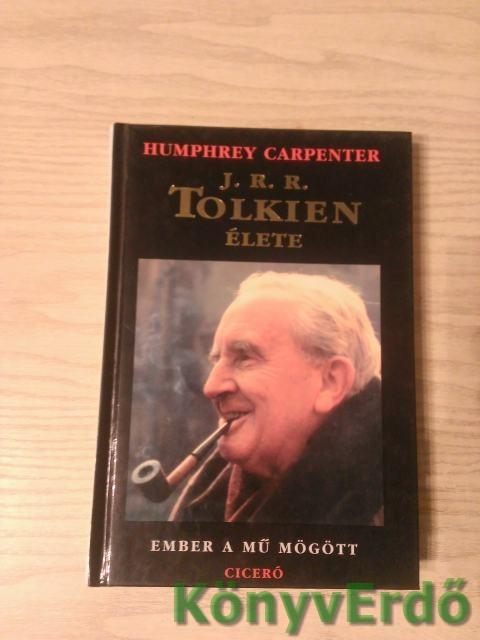 Humphrey Carpenter: J. R. R. Tolkien élete