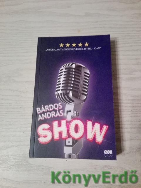Bárdos András: Show
