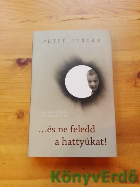 Peter Juscák: ...és ne feledd a hattyúkat!