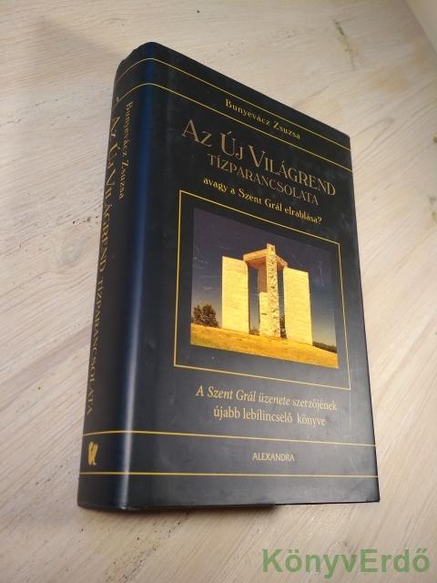 Bunyevácz Zsuzsa: Az Új Világrend tízparancsolata