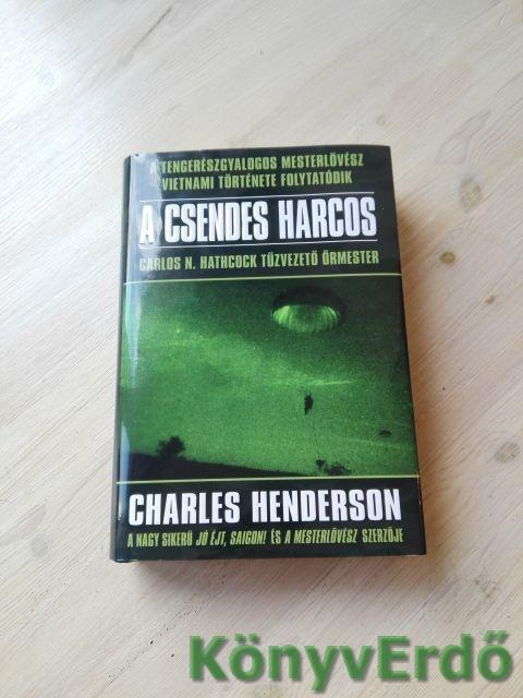 Charles Henderson: A csendes harcos