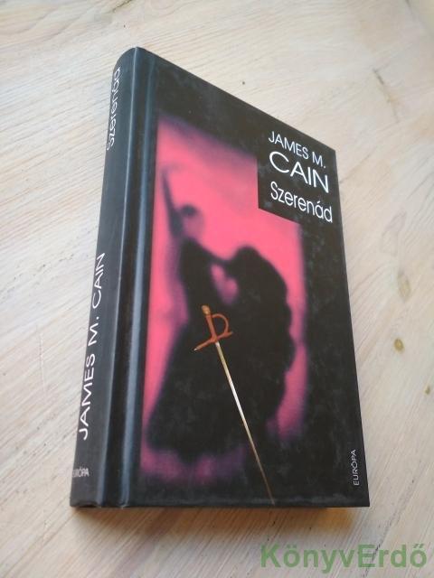 James M. Cain: Szerenád