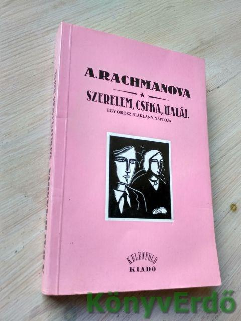 Alexandra Rachmanova: Szerelem, cseka, halál