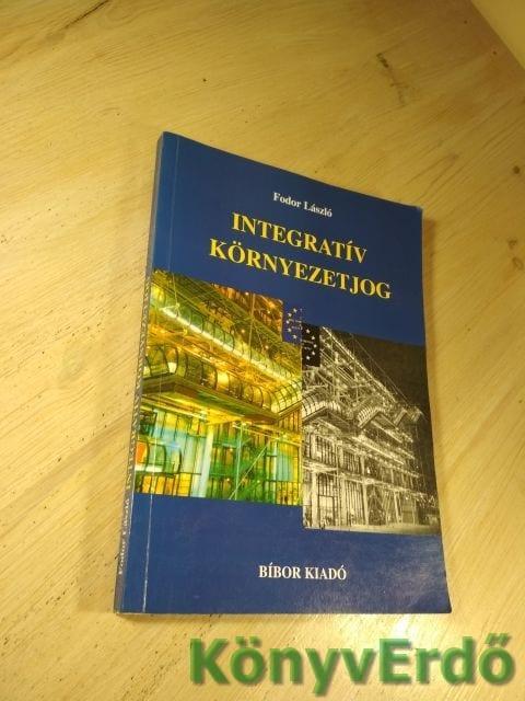 Fodor László: Integratív környezetjog