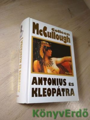 Colleen McCullough: Antonius és Kleopátra