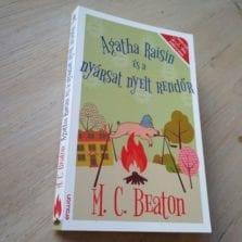 M. C. Beaton: Agatha Raisin és a nyársat nyelt rendőr
