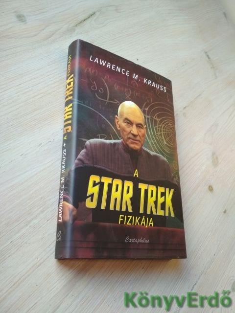 Lawrence M. Krauss: A Star Trek fizikája