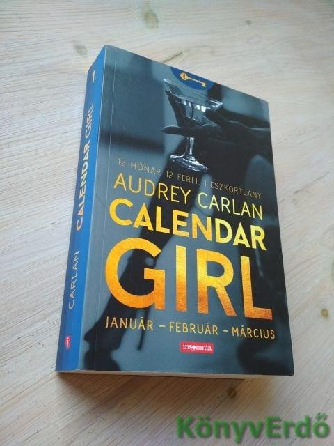 Audrey Carlan: Calendar Girl / Január – Február – Március