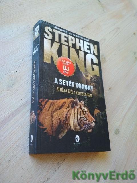 Stephen King: A Setét Torony / Átfúj a szél a kulcslyukon
