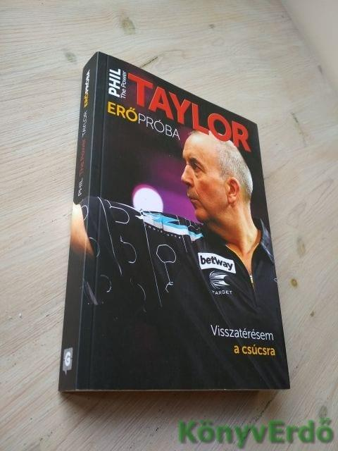 "Phil ""The Power"" Taylor: Erőpróba"