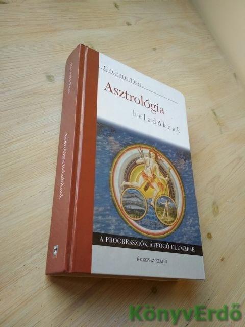 Celeste Teal: Asztrológia haladóknak