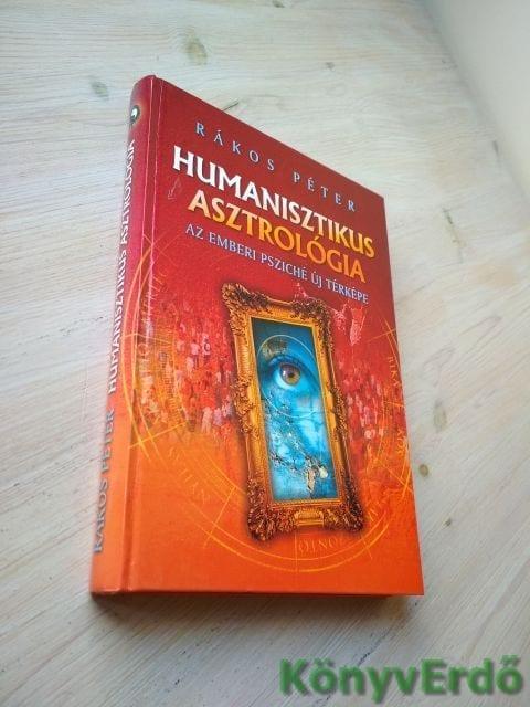 Rákos Péter: Humanisztikus asztrológia