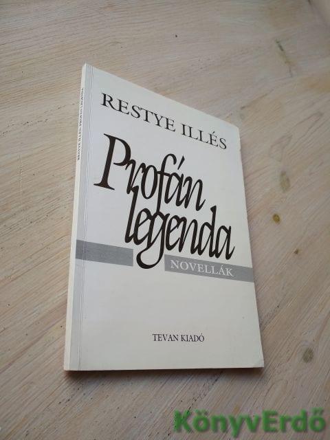 Restye Illés: Profán legenda