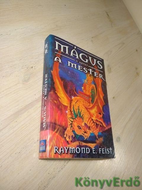 Raymond E. Feist: Mágus / A mester